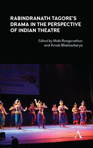 Rabindranath Tagore's Drama in the Perspective of Indian Theatre (Hardback)
