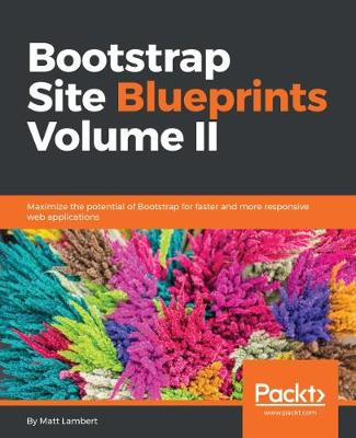 Bootstrap Site Blueprints Volume II (Paperback)