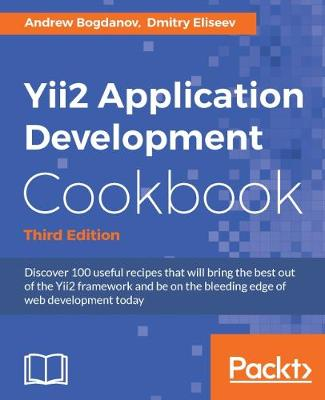 Yii2 Application Development Cookbook - Third Edition (Paperback)