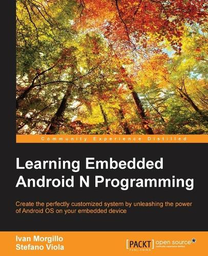 Learning Embedded Android N Programming (Paperback)
