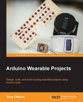 Arduino Wearable Projects (Paperback)