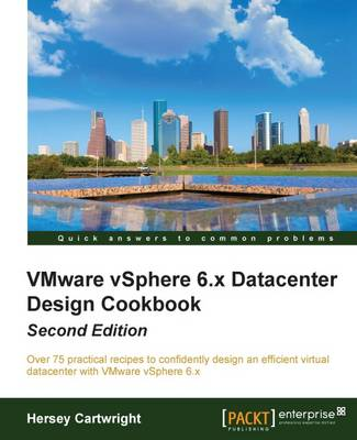 VMware vSphere 6.x Datacenter Design Cookbook - (Paperback)