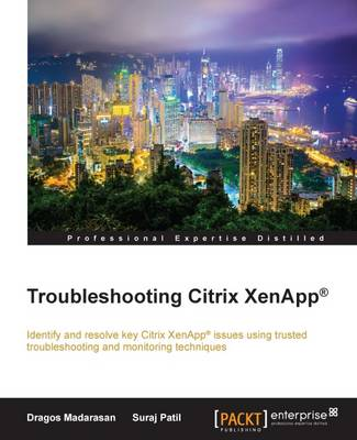 Troubleshooting Citrix XenApp (R) (Paperback)