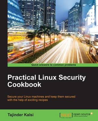 Practical Linux Security Cookbook (Paperback)