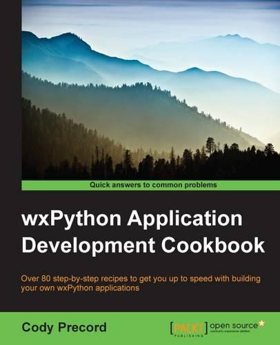 wxPython Application Development Cookbook (Paperback)