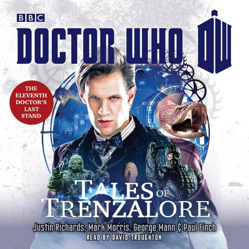 Doctor Who: Tales of Trenzalore: An 11th Doctor novel (CD-Audio)