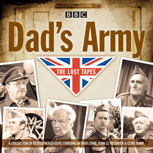 Dad's Army: The Lost Tapes: Classic Comedy from the BBC Archives (CD-Audio)