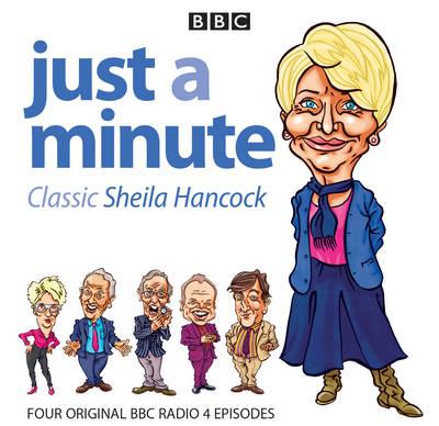 Just a Minute: Classic Sheila Hancock (CD-Audio)