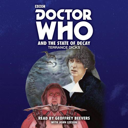 Doctor Who and the State of Decay: A 4th Doctor novelisation (CD-Audio)