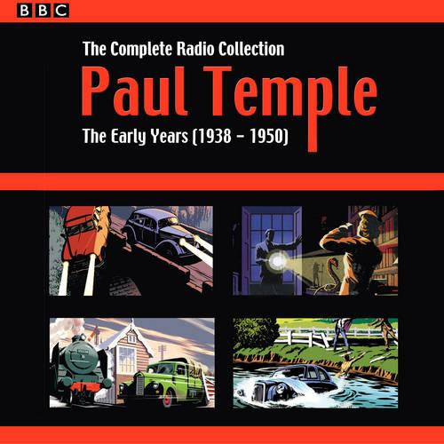 Paul Temple: The Complete Radio Collection: Volume One: The Early Years (1938-1950) (CD-Audio)