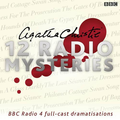 Agatha Christie: Twelve Radio Mysteries: Twelve BBC Radio 4 dramatisations (CD-Audio)