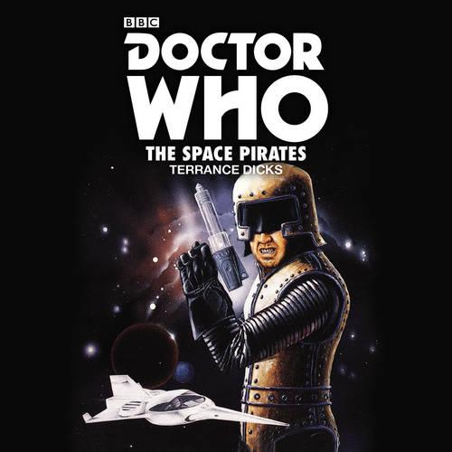 Doctor Who: The Space Pirates: 2nd Doctor Novelisation (CD-Audio)
