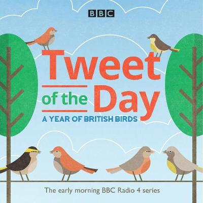 Tweet of the Day: A Year of British Birds (CD-Audio)