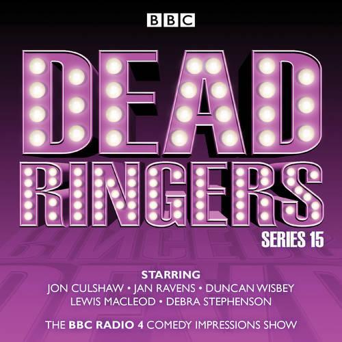 Dead Ringers: Series 15: The BBC Radio 4 impressions show (CD-Audio)