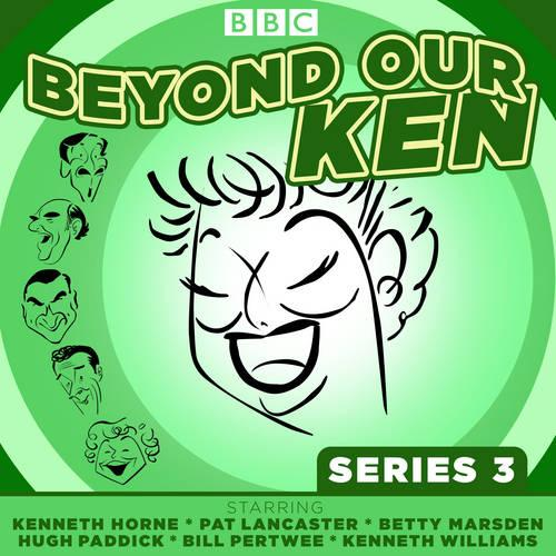 Beyond Our Ken Series 3: The classic BBC radio comedy (CD-Audio)