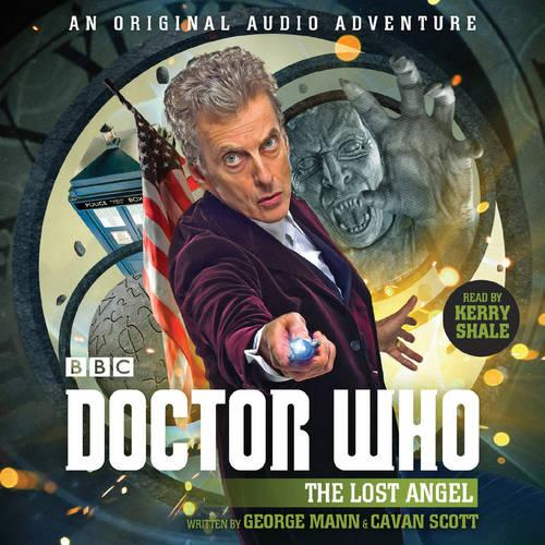 Doctor Who: The Lost Angel: 12th Doctor Audio Original (CD-Audio)