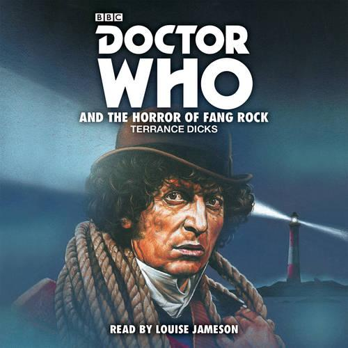Doctor Who and the Horror of Fang Rock: 4th Doctor Novelisation (CD-Audio)
