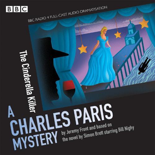 Charles Paris: The Cinderella Killer: A BBC Radio 4 full-cast dramatisation (CD-Audio)