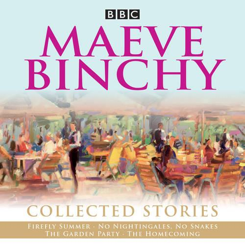 Maeve Binchy: Collected Stories: Collected BBC Radio adaptations (CD-Audio)