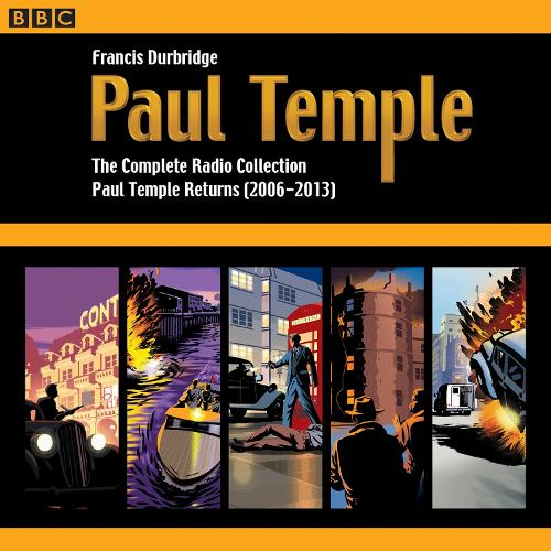 Paul Temple: The Complete Radio Collection: Volume Four: Paul Temple Returns (2006-2013) (CD-Audio)