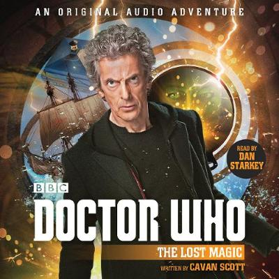 Doctor Who: The Lost Magic: 12th Doctor Audio Original (CD-Audio)