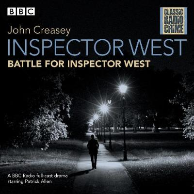 Inspector West: Battle for Inspector West: Classic Radio Crime (CD-Audio)