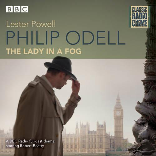 Philip Odell: Lady in a Fog: Classic Radio Crime (CD-Audio)