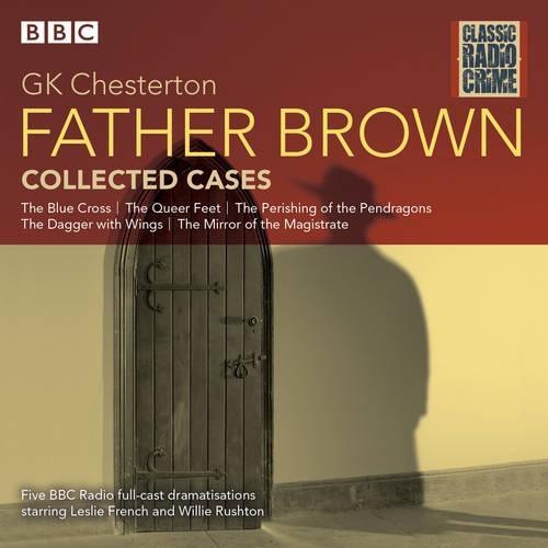 Father Brown: Collected Cases: Classic Radio Crime (CD-Audio)