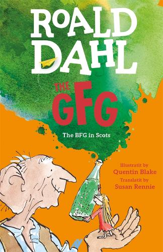 The GFG: The Guid Freendly Giant (the BFG in Scots) (Paperback)