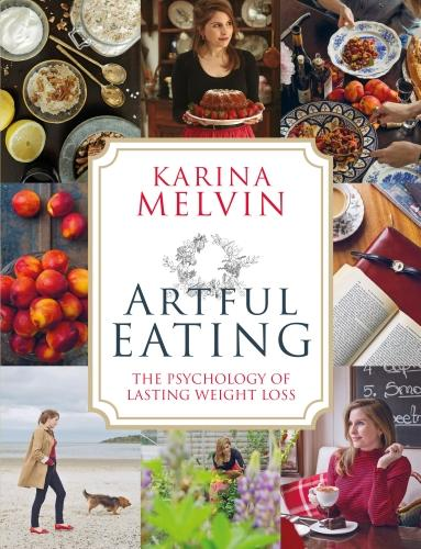 Artful Eating: The Psychology of Lasting Weight Loss (Paperback)