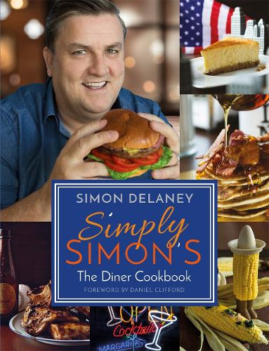 Simply Simon's: The Diner Cookbook (Paperback)
