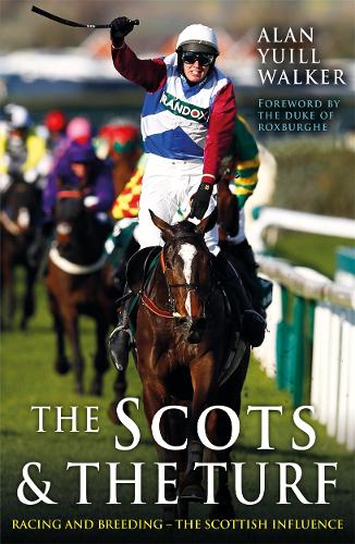 The Scots & The Turf (Paperback)