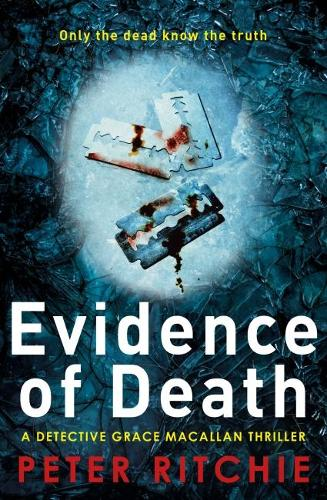 Evidence of Death - Detective Grace Macallan Crime Thriller Series 2 (Paperback)