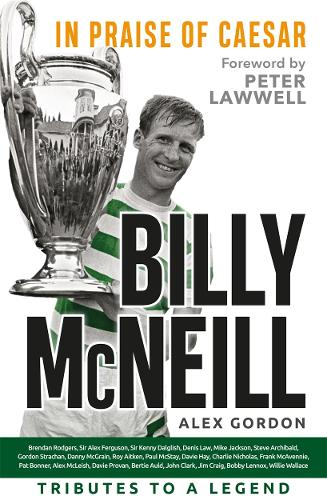 Billy McNeill: In Praise of Caesar (Paperback)