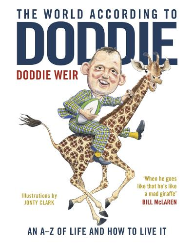 The World According to Doddie: An A-Z of Life and how to Live it (Hardback)