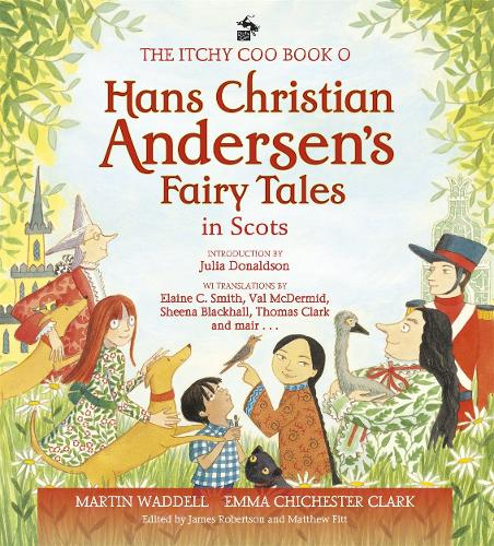 The Itchy Coo Book of Hans Christian Andersen's Fairy Tales in Scots (Hardback)