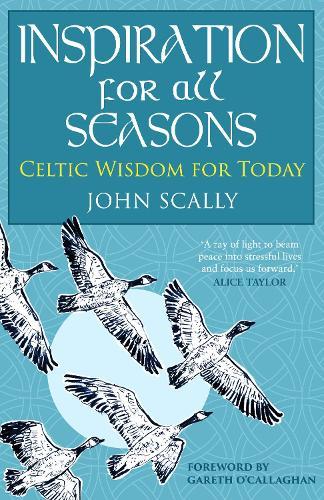 Inspiration for All Seasons: Celtic Wisdom for Today (Hardback)