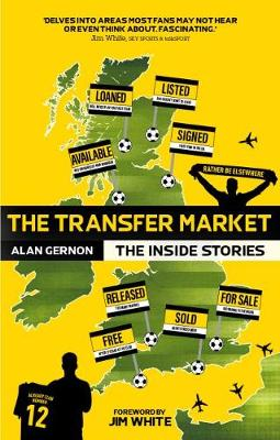 The Transfer Market: The Inside Stories (Paperback)
