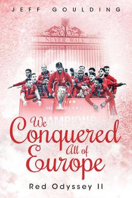 We Conquered All of Europe: Red Odyssey II (Hardback)