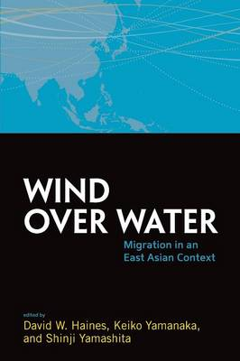 Wind Over Water: Migration in an East Asian Context - ASAO Studies in Pacific Anthropology 2 (Paperback)