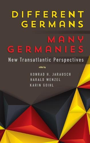 Different Germans, Many Germanies: New Transatlantic Perspectives (Hardback)