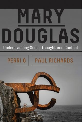 Mary Douglas: Understanding Social Thought and Conflict (Paperback)
