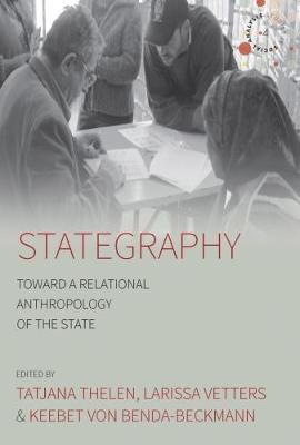 Stategraphy: Toward a Relational Anthropology of the State - Studies in Social Analysis 4 (Hardback)