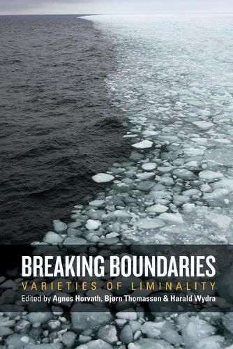 Breaking Boundaries: Varieties of Liminality (Paperback)