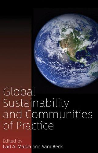 Global Sustainability and Communities of Practice (Hardback)