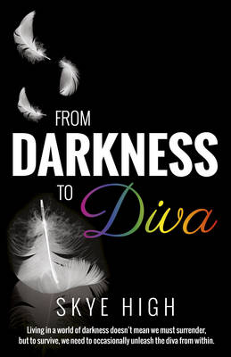 From Darkness to Diva (Paperback)