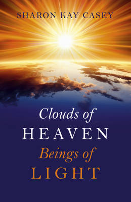 Clouds of Heaven, Beings of Light (Paperback)