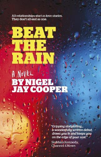 Beat the Rain (Paperback)