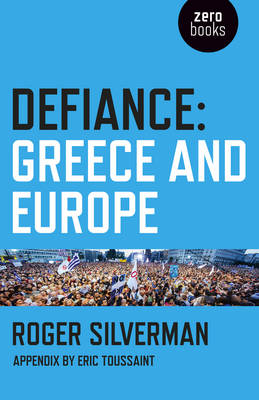 Defiance: Greece and Europe (Paperback)