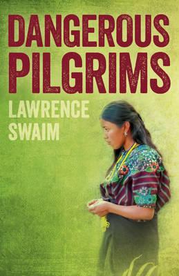 Dangerous Pilgrims (Paperback)